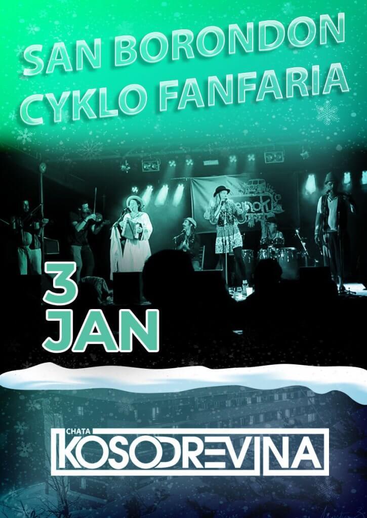 Koncert chata kosodrevina Chopok Jasna San Borondon Cyclo Fanfaria