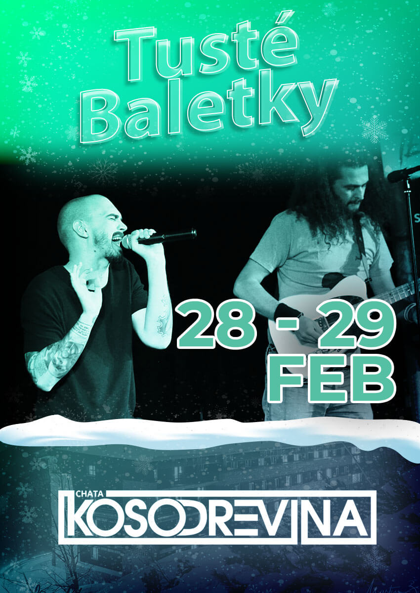 Koncert Tusté baletky hotel Chata Kosodrevina Chopok februar na koske